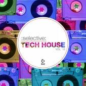 Selective: Tech House, Vol. 18 di Various Artists