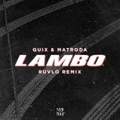 Lambo (RUVLO Remix) de Quix