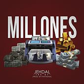 Millones by Jehdal