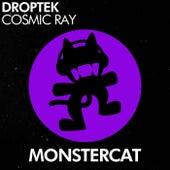Cosmic Ray de Droptek