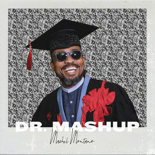 Dr. Mashup by Machel Montano