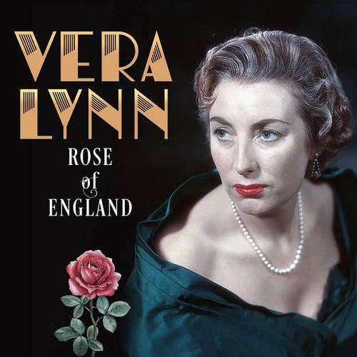 Vera Lynn: Rose of England by Vera Lynn