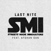 Last Nite von Streets Made Innovators