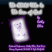 The Child Who Is the Son of God de Various Artists