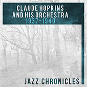 Claude Hopkins: 1937-1940 (Live) by Various Artists