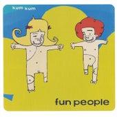 Kum Kum de Fun People