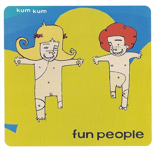 Kum Kum de Fun People