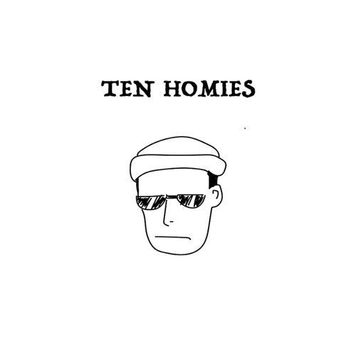 10 Homies by Tru