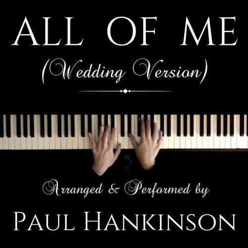 All of Me (Wedding Version) von Paul Hankinson