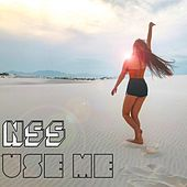 Use Me by NSS