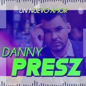 Un Nuevo Amor de Danny Presz