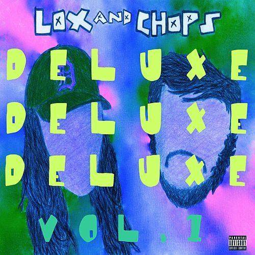 Lox & Chops Deluxe, Vol. 1 by The Lox