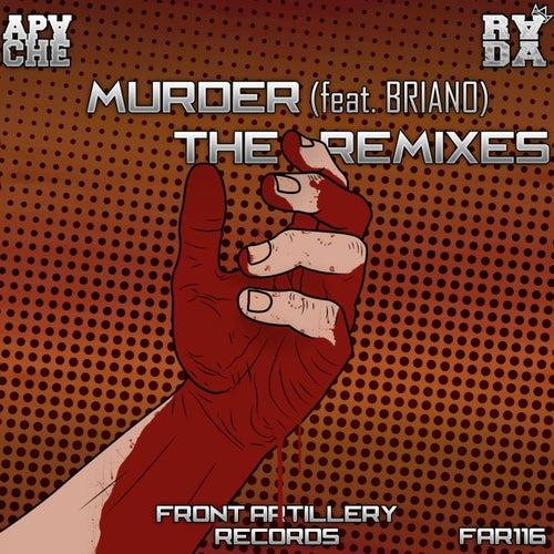Murder (Remixes) (feat. BRIANO) de Apache
