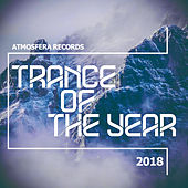 Atmosfera Records: Trance Of The Year 2018 - EP by Various Artists