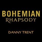 Bohemian Rhapsody de Danny Trent