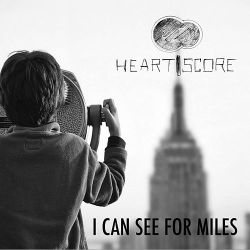 I Can See for Miles de Heartscore