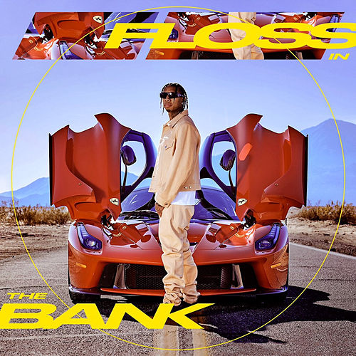 Floss In The Bank de Tyga