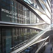 World of Things (A City of Extremes) by Demi