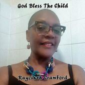 God Bless the Child de Raycinth Crawford