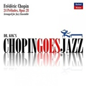 Chopin Goes Jazz by Frédéric Chopin