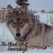 Regeneration Fenix - Single by Mr.Rog