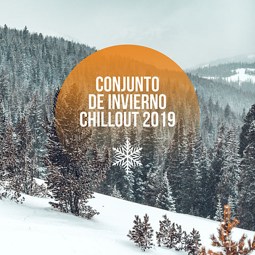 Conjunto de Invierno Chillout 2019 von Chill Out