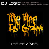 Hip Hop is Back: The Remixes by DJ Logic