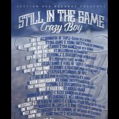 Still in the Game by Crazy Boy