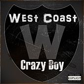West Coast by Crazy Boy
