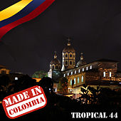 Made In Colombia / Tropical / 44 by Various Artists