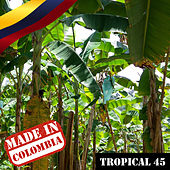 Made In Colombia / Tropical / 45 de Various Artists