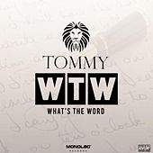 What's the Word de Tommy
