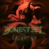 Caught Up von Bonesteel