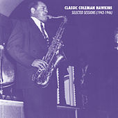 Selected Sessions (1943-1946) by Coleman Hawkins