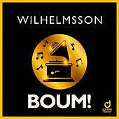 Boum! by Wilhelmsson