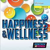 Happiness & Wellness (Mixed Compilation for Fitness & Workout - 130 BPM - 32 Count - Ideal for Mid-Tempo) de Various Artists
