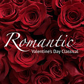 Romantic Valentine's Day Classical von Various Artists