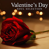 Valentine's Day Soul Selection von Various Artists