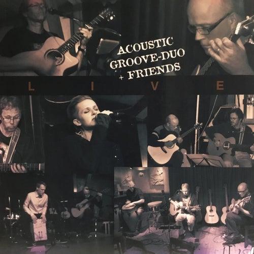 Acoustic Groove Duo + Friends (Live) de Jörn Rönneburg
