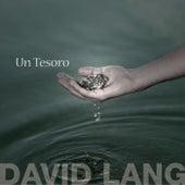 Un Tesoro by David Lang