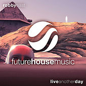 Live Another Day von Robby East