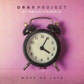 Woke Up Late by Drax Project