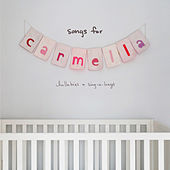 Songs For Carmella: Lullabies & Sing-A-Longs de Christina Perri