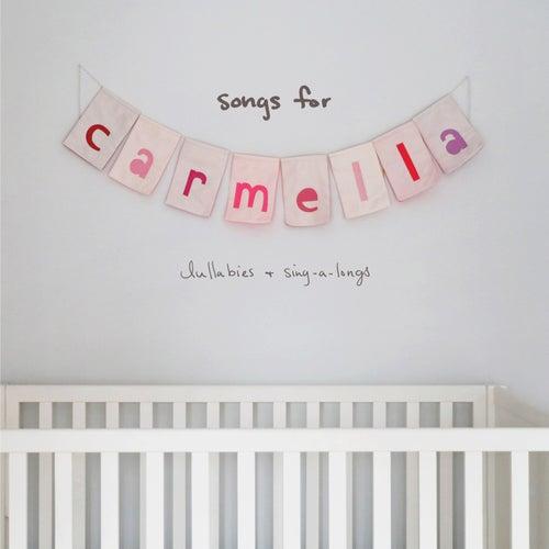 Songs For Carmella: Lullabies & Sing-A-Longs de Christina Perri