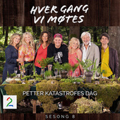 Petter Katastrofes dag (Sesong 8) by Various Artists