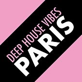 Deep House Vibes Paris de Various Artists