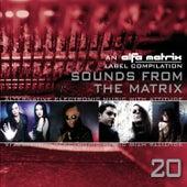 Sounds from the Matrix 020 de Various Artists