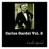 Carlos Gardel Vol. 2 by Carlos Gardel
