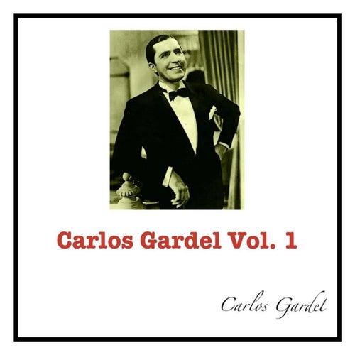 Carlos Gardel Vol. 1 by Carlos Gardel