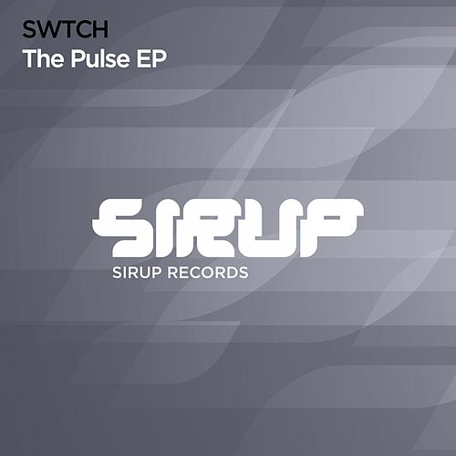 The Pulse EP by Switch